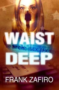 Waist Deep - Frank Zafiro
