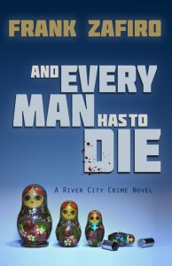 And Every Man Has To Die - Frank Zafiro