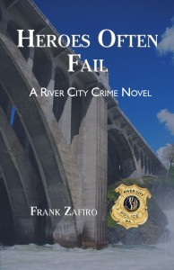 Heros Often Fail - A River City Crime Novel
