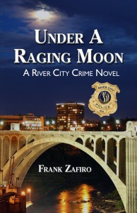 Under a Raging Moon - A River City Novel