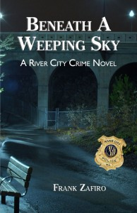 Beneath a Weekping Sky - A River City Crime Novel